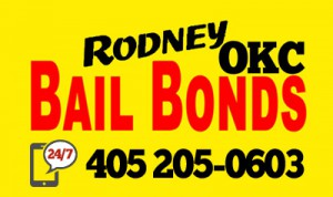RODNEY OKC Bail Bonds 24 hours a day serving Oklahoma City, Norman, Moore, and Noble, Oklahoma
